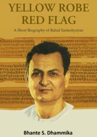 Yellow Robe, Red Flag A short biography of Rahul Sankrityayan