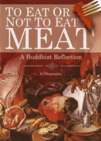 To eat or Not Eat Meat, A Buddhist Reflection